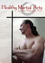 Healthy Martial Arts ebook by Bookspan, Jolie