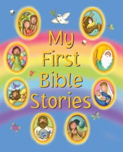 My First Bible Stories - Eight Exciting Picture Stories for Little Ones ebook by Nicola Baxter