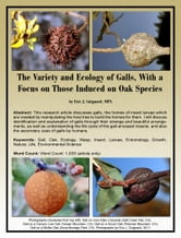 The Variety and Ecology of Galls, With a Focus on Those Induced on Oak Species ebook by Eric J. Guignard