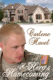 A Hero's Homecoming ebook by Carlene Havel