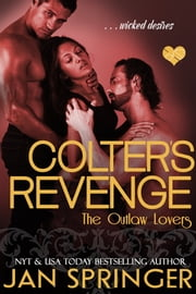 Colter's Revenge ebook by Jan Springer