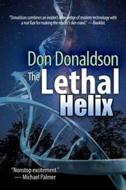 The Lethal Helix ebook by Don Donaldson