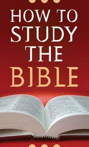 How to Study the Bible ebook by Robert M. West