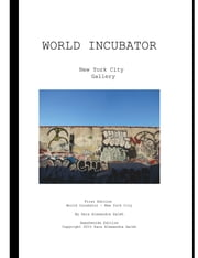World Incubator: New York City Gallery ebook by Sara Saleh