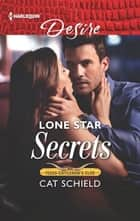 Lone Star Secrets 電子書 by Cat Schield