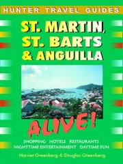 St. Martin & St. Barts Advetnure Guide ebook by Sullivan, Lynne M.