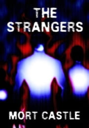 Strangers ebook by Mort Castle