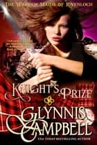 Knight's Prize eBook by Glynnis Campbell