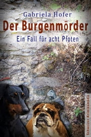 Der Burgenmörder ebook by Gabriela Hofer