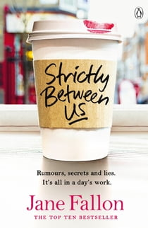 Strictly Between Us ebook by Jane Fallon