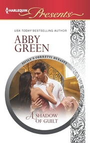 A Shadow of Guilt ebook by Abby Green