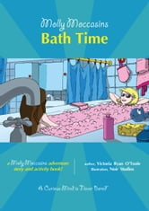 Bath Time - Molly Moccasins ebook by Victoria Ryan O'Toole