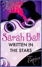 Written In The Stars ebook by Sarah Ball