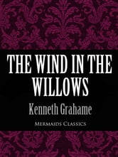 The Wind In The Willows (Mermaids Classics) ebook by Kenneth Grahame