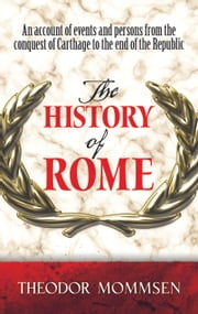 The History of Rome ebook by Theodor Mommsen,Dero A. Saunders,John H. Collins