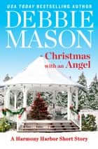 Christmas with an Angel ebook by Debbie Mason