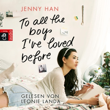 To all the boys I've loved before audiobook by Jenny Han
