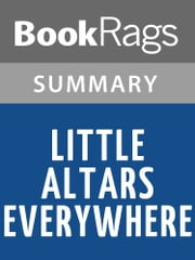 Little Altars Everywhere by Rebecca Wells l Summary & Study Guide ebook by BookRags