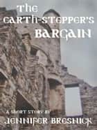 The Earth-stepper's Bargain: A Short Story ebook by Jennifer Bresnick