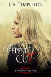 The Deepest Cut, young adult paranormal romance (MacKinnon Curse series, book 1)