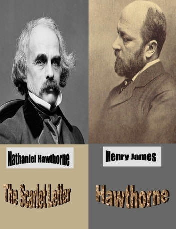 the scarlet letter followed by hawthorne ebook by nathaniel hawthornehenry james