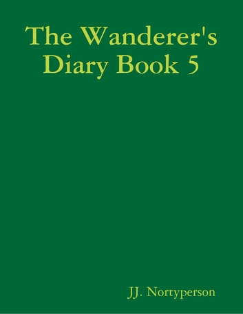 The Wanderer's Diary Book 5