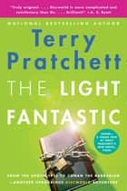 The Light Fantastic - A Novel of Discworld ebook by Terry Pratchett