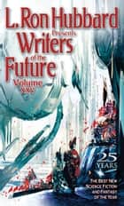 Writers of the Future Volume 25 ebook by L. Ron Hubbard