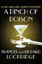 A Pinch of Poison ebook by Frances Lockridge, Richard Lockridge