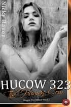 Hucow 323 - The Human Cow - Maggie The Milked Maid 2 ebook by Nicky Raven