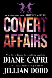 Covert Affairs ebook by Diane Capri,Jillian Dodd