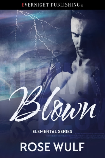 Blown ebook by Rose Wulf