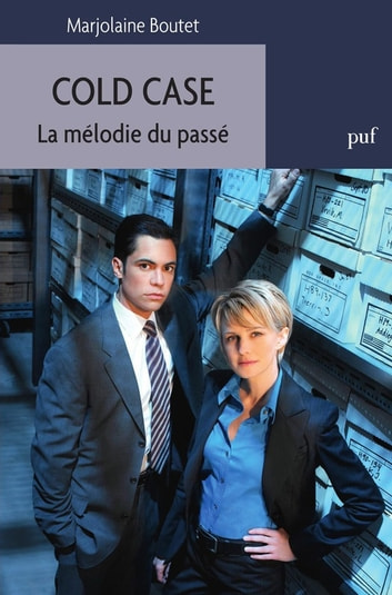 Cold Case - La mélodie du passé ebook by Marjolaine Boutet