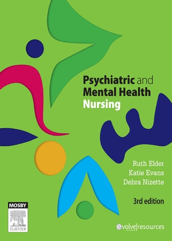Psychiatric Mental Health Nursing E Book Ebook By Ruth Elder Rn