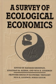 A Survey of Ecological Economics ebook by Jonathan Harris,Neva R. Goodwin,Rajaram Krishnan,Rajaram Krishnan