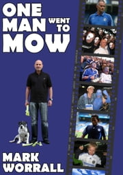One Man Went to Mow ebook by Mark Worrall