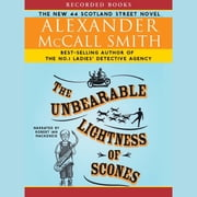 The Unbearable Lightness of Scones audiobook by Alexander McCall Smith