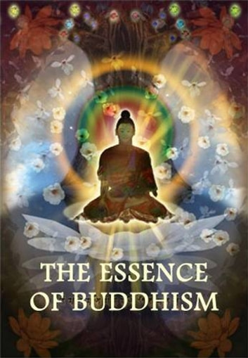 The Essence Of Buddhism ebook by Various