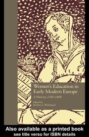 Women's Education in Early Modern Europe ebook by Whitehead, Barbara