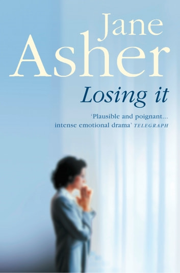 Losing It ebook by Jane Asher