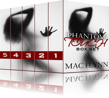 Phantom Touch Box Set ebook by Mac Flynn