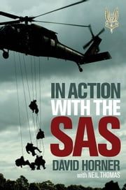 In Action with the SAS ebook by David Horner and Neil Thomas