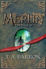 The Book of Magic - Book 12 ebook by T. A. Barron,August Hall