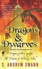 Dragons and Dwarves eBook by S. Andrew Swann