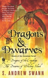 Dragons and Dwarves - Novels of the Cleveland Portal ebook by S. Andrew Swann