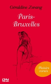 Paris-Bruxelles ebook by Géraldine ZWANG