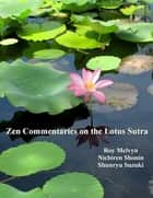 Zen Commentaries on the Lotus Sutra ebook by Roy Melvyn, Nichiren Shonin, Shunryu Suzuki