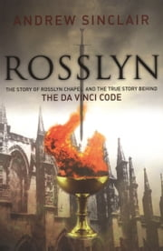 Rosslyn ebook by Andrew Sinclair