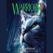 Warriors #5: A Dangerous Path audiobook by Erin Hunter