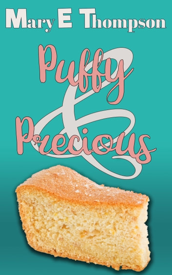Puffy & Precious ebook by Mary E Thompson